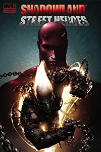 Shadowland: Street Heroes (Shadowland (Marvel Hardcover)) by Jason Henderson, John Layman, Zeb Wells and Rob Williams