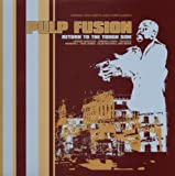 Pulp Fusion 2: Return to the Tough Side