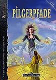 Pilgerpfade (Anthologie zu Wege der Götter): DSA-Abenteuer 164