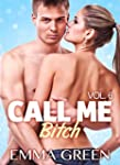 Call me Bitch - volume 6