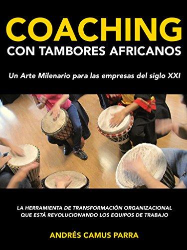 coaching-con-tambores-africanos-un-arte-milenario-para-las-empresas-del-siglo-xxi