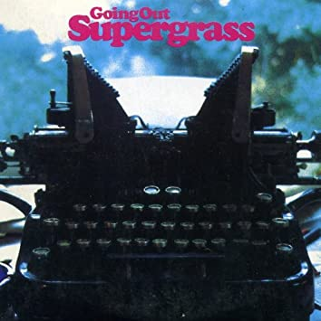 Going out [Maxi-CD] [Audio CD] Supergrass