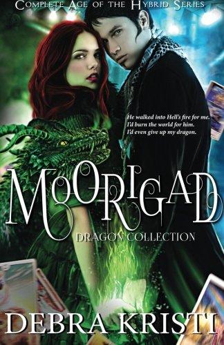 Moorigad The Moorigad Dragon; Reap Not the Dragon; Plight of the Dragon, Kristi, Debra