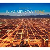 In Ya Mellow Tone 8