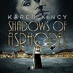 Shadows of Asphodel | Karen Kincy