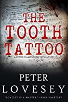 The Tooth Tattoo (Peter Diamond Investigation)