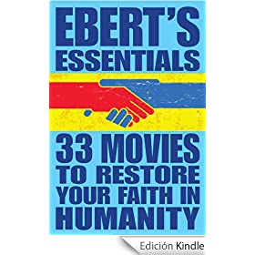 33 Movies to Restore Your Faith in Humanity: Ebert's Essentials