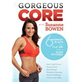 Gorgeous Core with Suzanne Bowen ~ Suzanne Bowen