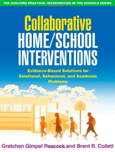 Collaborative Home/School Interventions: Evidence-Based...