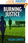 Burning Justice (Alicia Yu, FBI Book 1)