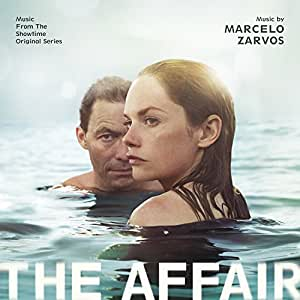 Marcelo Zarvos - The Affair - Music From The Showtime Original Series