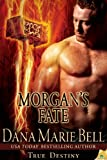 Morgans Fate (True Destiny)