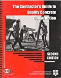 img - for The Contractor's Guide to Quality Concrete Construction book / textbook / text book