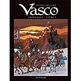 Vasco (Int�grale) - tome 2 - Vasco - Int�gralepar Gilles Chaillet