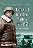img - for Pioneers of Amphibious Warfare, 1898-1945: Profiles of Fourteen American Military Strategists book / textbook / text book