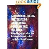 SENTIMENTALIDADES - HISTÓRIAS DE ANDORINHAS - POESIAS (Portuguese Edition)