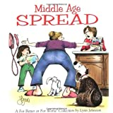 Middle Age Spread : A For Better or for Worse Collection ~ Lynn Johnston