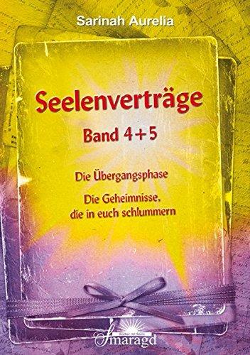 Seelenvertrge-Band-4-und-5-Band-4-Die-bergangsphase-Band-5-Die-Geheimnisse-die-in-euch-schlummern