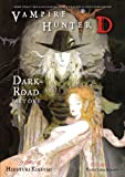 Vampire Hunter D 14: Dark Road, Parts 1 and 2