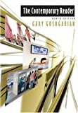 The Contemporary Reader, 9th Edition (020556822X) by Goshgarian, Gary