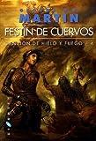 Canci�n de hielo y fuego: Festin De Cuervos: 4 (Gigamesh Ficci�n)