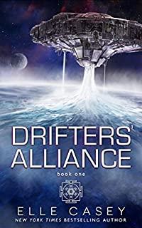 Drifters' Alliance, Book 1 by Elle Casey ebook deal