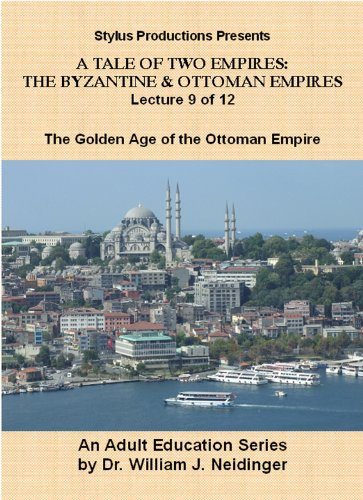The Byzantine & Ottoman Empires: Lecture 9 of 12. Golden Age of the Ottoman Empire.