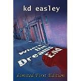 Where the Dreams End ~ Kd Easley