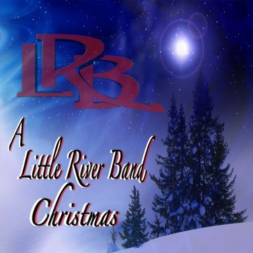 Little River Band - A Little River Band Christmas - Zortam Music