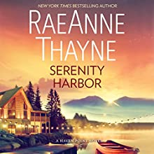 Serenity Harbor: A Heartwarming Small Town Romance (Haven Point) Audiobook by RaeAnne Thayne Narrated by Vanessa Johansson