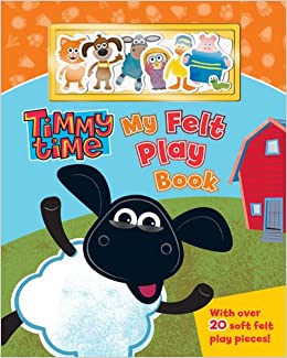 My Felt Play Book (Timmy Time): NA: 9781405251518: Amazon.com: Books