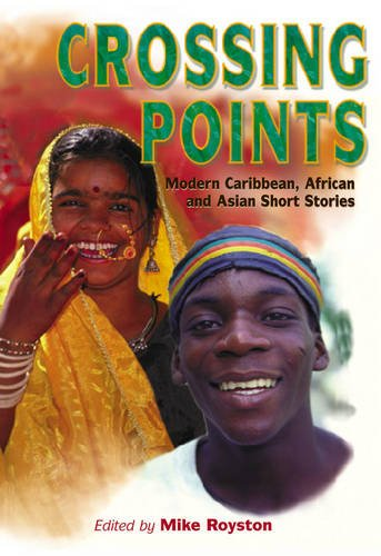 Crossing Points: Modern Caribbean African and Asian Short ...