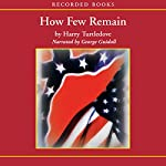 How Few Remain: A Novel of the Second War Between the States | Harry Turtledove