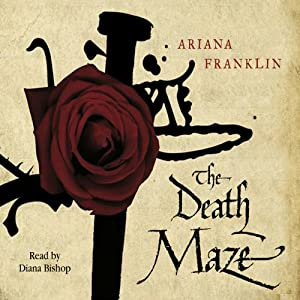 The Death Maze: Mistress Of The Art Of Death 2 | [Ariana Franklin]