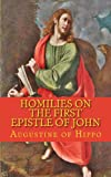 Homilies on the first epistle of John (1490441425) by Augustine of Hippo