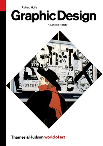 Graphic Design: A Concise History, Second Edition (World...
