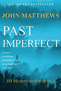 Past Imperfect by John Matthews ebook deal