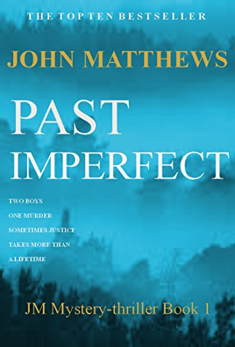 Past Imperfect (JM Mystery-Thriller Series Book 1)