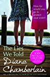 Diane Chamberlain The Lies We Told (MIRA)
