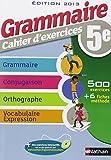Grammaire 5e - Cahier d'exercices