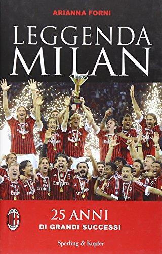 7 libri sul Milan da regalare a un tifoso rossonero ...