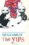The Yips. by Nicola Barker (0007476655) by Barker, Nicola