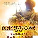 Orphanage: Jason Wander, Book 1 (       UNABRIDGED) by Robert Buettner Narrated by Adam Epstein