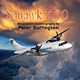 img - for Squawk 7700 book / textbook / text book
