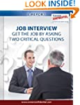 Job Interview: Get The Job By Asking...