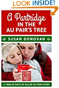 A Partridge in the Au Pair's Tree: 12 Days of Christmas series (A Short Story)