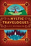 img - for The Mystic Travelogues book / textbook / text book