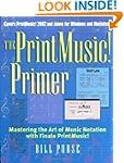 The PrintMusic Primer: Mastering the...