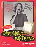 Degunking Windows: Clean up and speed up your sluggish PC (1932111840) by Joli Ballew