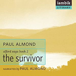 The Survivor: Alford Saga, Book 2 | [Paul Almond]